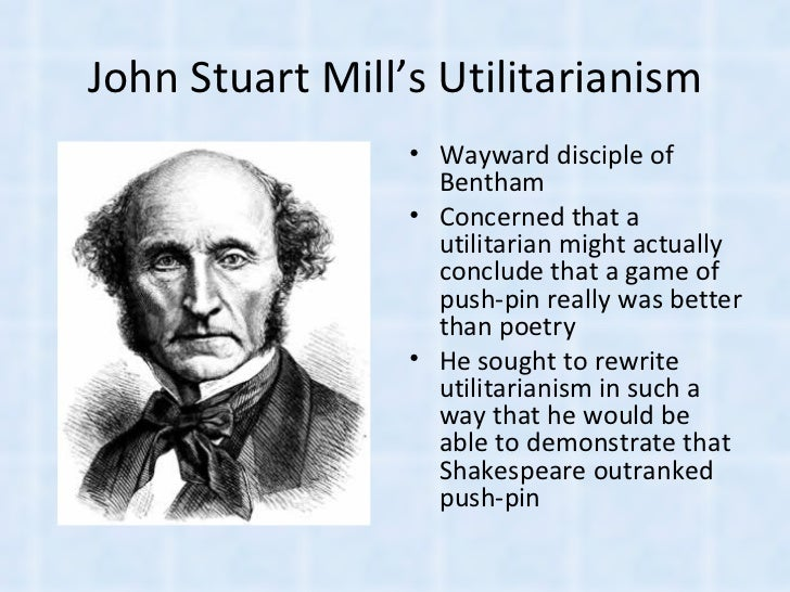 mill utilitarianism Utilitarianism: john stuart mill 1) the basic principle of mill's utilitarianism is the greatest happiness principle (pu): an action is right insofar as it maximizes general utility, which mill identifies with happiness.