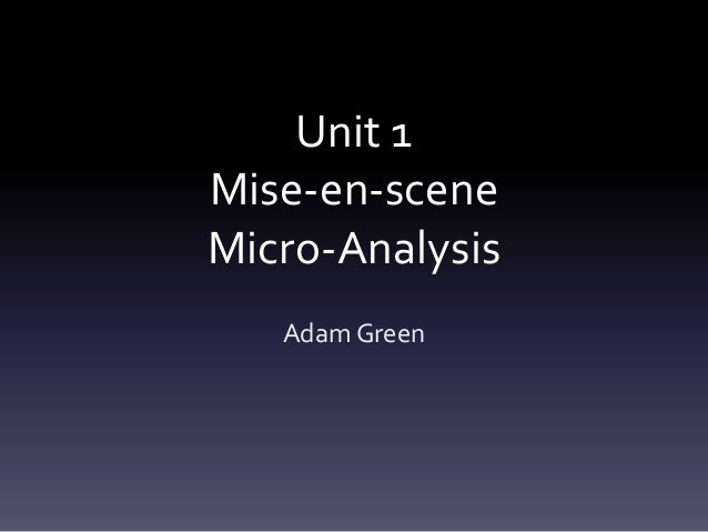 mise en scene analysis of movies