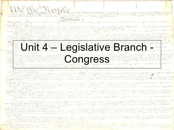 Unit 4 – Legislative Branch - Congress