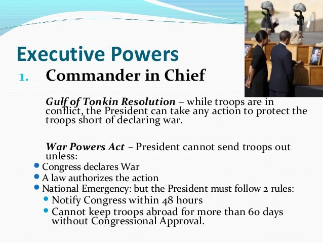 the powers of the executive branch Lesson plans: congress, the president, and the war powers summary: this lesson will explore the implementation of the war-making power from the first declared war.