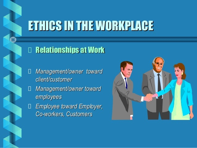 business ethics dating in the workplace Business ethics is the accepted set of moral values and corporate standards of conduct in a business organization the specifics of what this actually means.