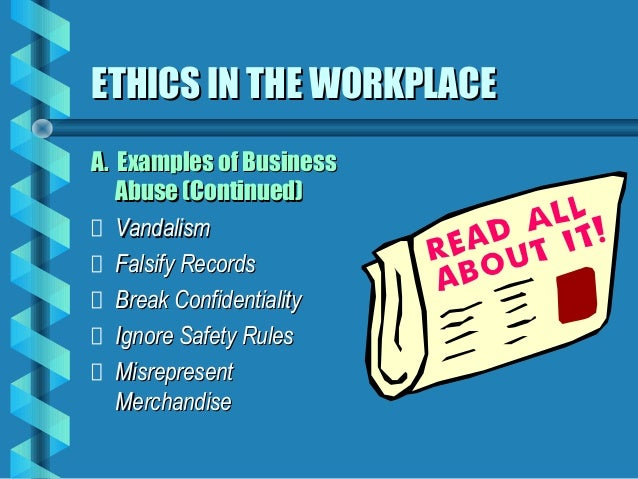 business ethics ignore the error Ethics are moral guidelines which govern good behaviour so behaving ethically is doing what is morally right behaving ethically in business is widely regarded.
