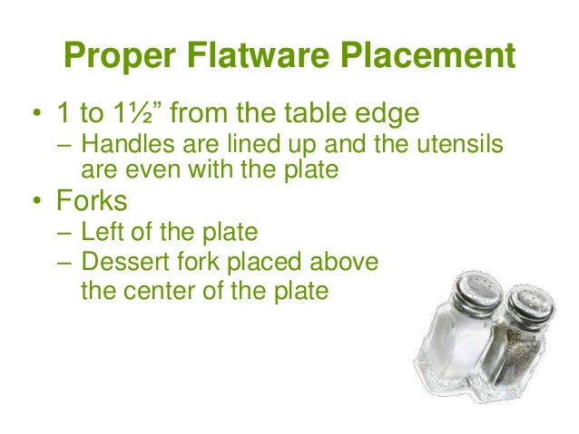 ... 9. Proper Flatware Placement ...  sc 1 st  SlideShare : setting table silverware placement - pezcame.com