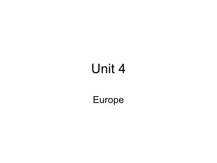 Unit 4 Europe
