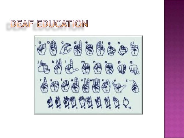 Deaf Education: A New Philosophy