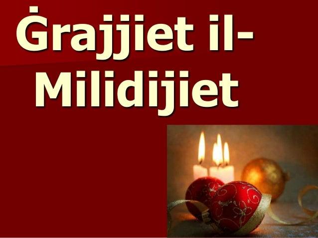 Ġrajjiet il- Milidijiet