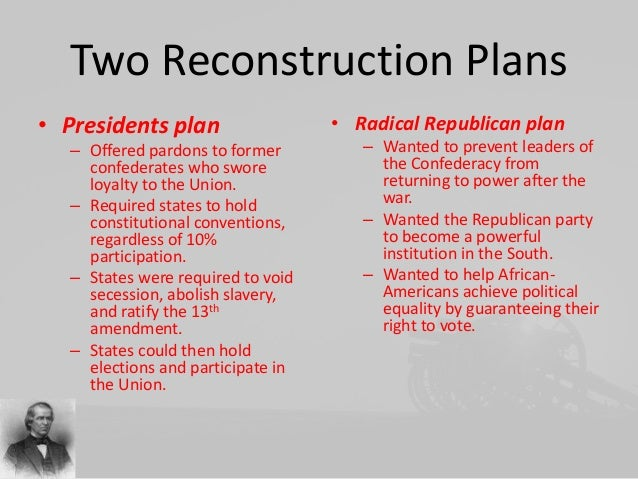 radical schools of reconstruction after the civil war Lincoln and reconstruction analyze president lincoln's reconstruction plans for after the civil war and the tension that existed at the time national standards for history, national center for history in the schools.