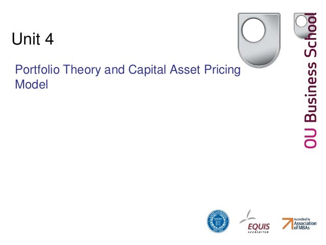 Unit 4 Portfolio Theory and Capital Asset Pricing Model