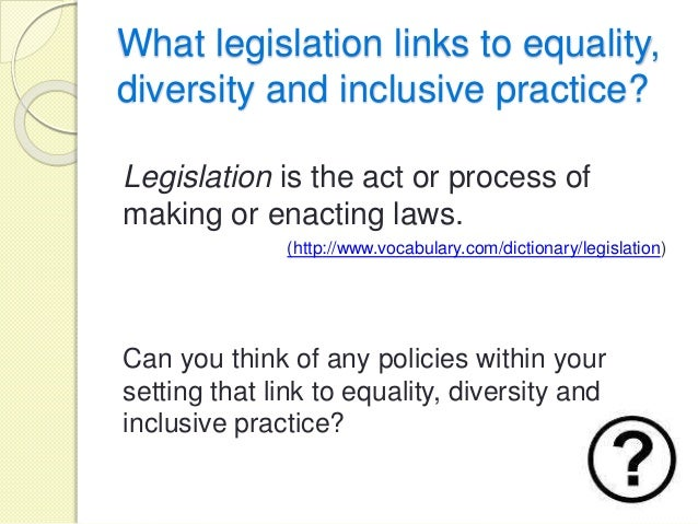 What are equality and diversity?
