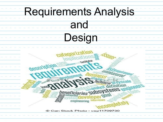 Requirements Analysis And Design