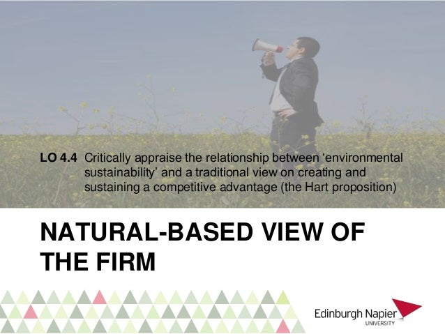 resource based view of a company shows their sustainable advantage The resource-based view and sustainable competitive advantage: the case of a  financial services firm val clulow school of business, swinburne university of  technology,  fields of marketing, strategic managementshow more content  firms are differentiated by their product offerings and often are.