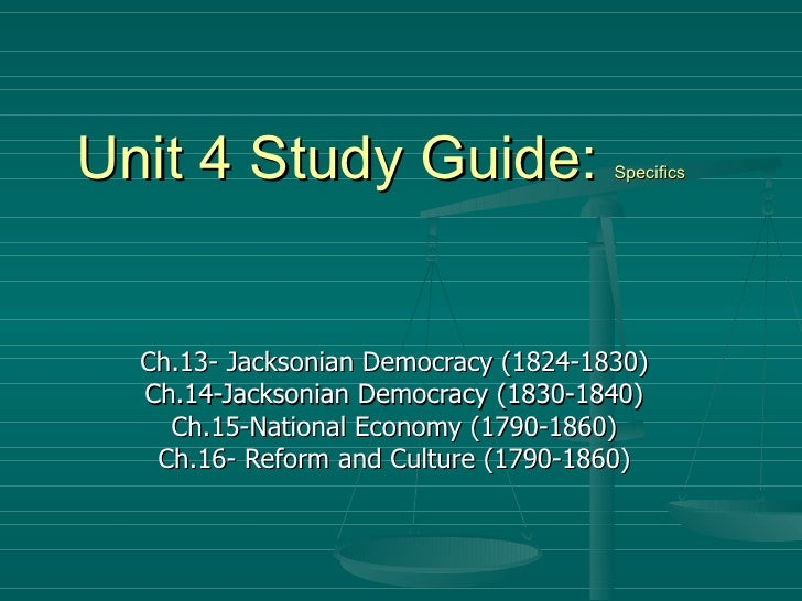 Unit 6: The Jacksonian Era Study Guide Flashcards | Quizlet