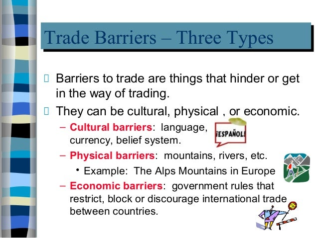 "economic barriers to trade I found ""barriers to trade"" lesson plan at share my lesson there are so many more free, quality lessons on the site, so head on over."