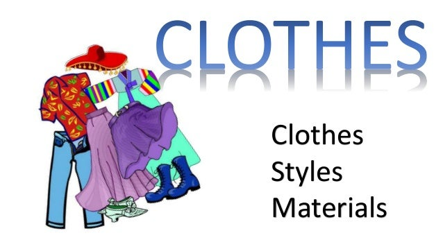 Clothes Styles Materials