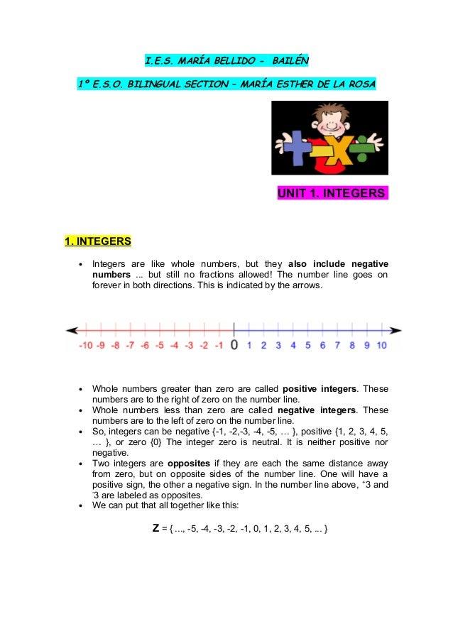 I.E.S. MARÍA BELLIDO - BAILÉN 1º E.S.O. BILINGUAL SECTION – MARÍA ESTHER DE LA ROSA UNIT 1. INTEGERS 1. INTEGERS • Integer...