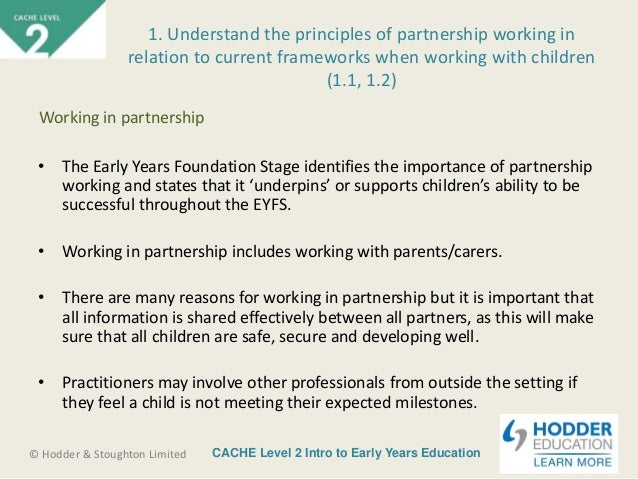 identify the reasons for partnerships with carers Childcare working in partnerships working in partnership with the parents/carers will two reasons for clear and effective information between.