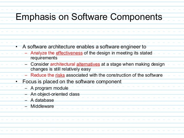 ... Architectural Style Derived During System Engineering And Software  Requirements Analysis; 6.