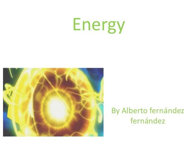 Energy By Alberto fernández fernández