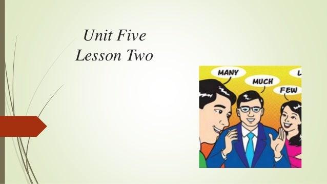 Unit Five Lesson Two
