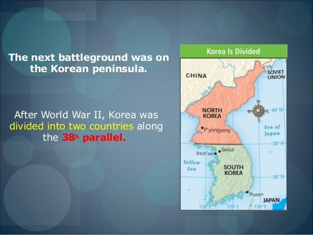Unit 5 lesson 2 the korean war 1 the next battleground was on the korean peninsula after world war ii gumiabroncs Images