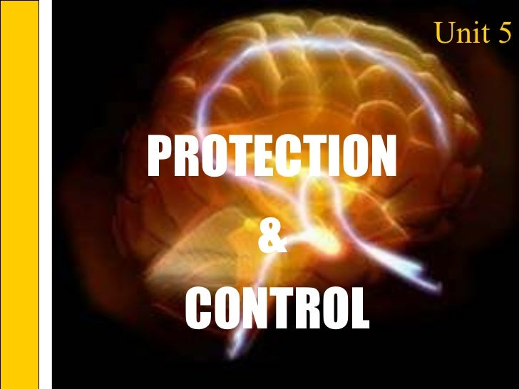 Unit 5 PROTECTION  &  CONTROL