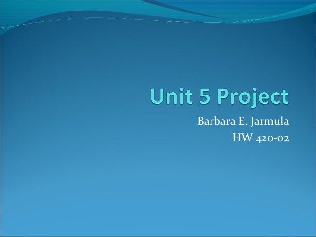 Barbara E. Jarmula HW 420-02