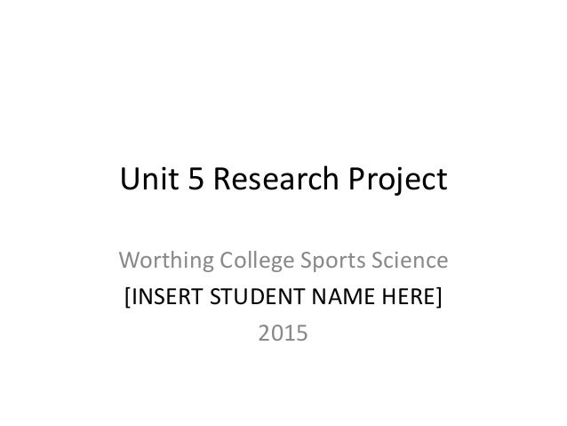 Unit 5 research project scientific structure template – Research Project Template