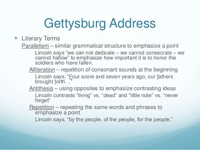 antithesis gettysburg address It is rather for us to be here dedicated to the great task remaining before us what is the example of antithesis in the gettysburg address excerpt above.