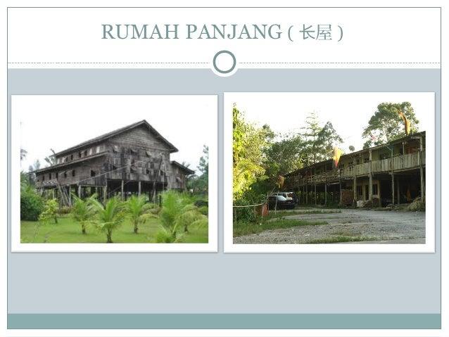 RUMAH PANJANG ( 屋长 )