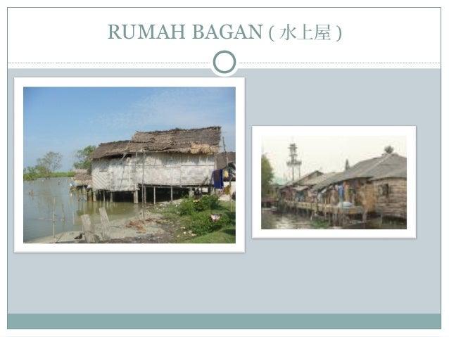 RUMAH BAGAN ( 水上屋 )