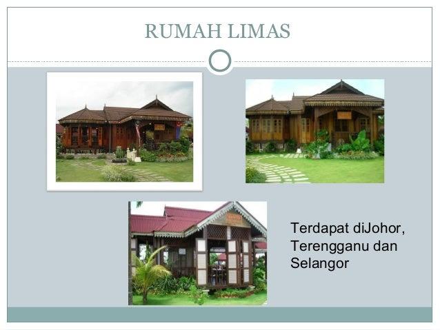RUMAH LIMAS Terdapat diJohor, Terengganu dan Selangor