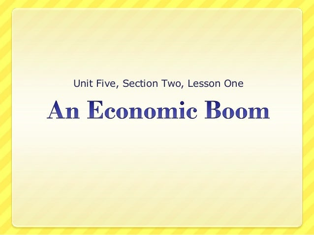 Unit Five, Section Two, Lesson One