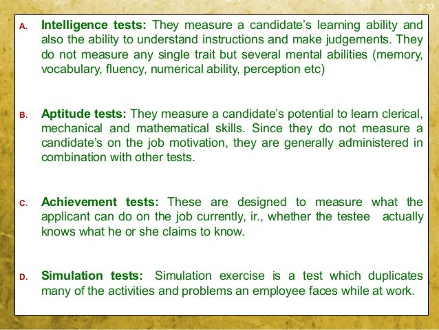 3-33A. Intelligence tests: They measure a candidate's learning ability andalso the ability to understand instructions and ...