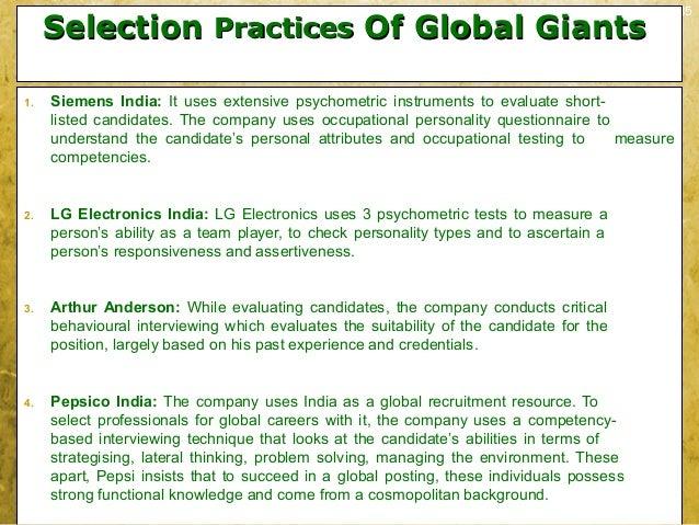 3-35SelectionSelection PracticesPractices Of Global GiantsOf Global Giants1. Siemens India: It uses extensive psychometric...