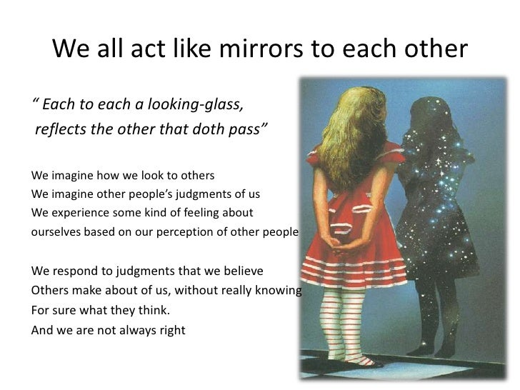 how we perceive ourselves and other people Why other people know you better than you know yourself — and  in other  words at some level we are motivated to not see all that we are.