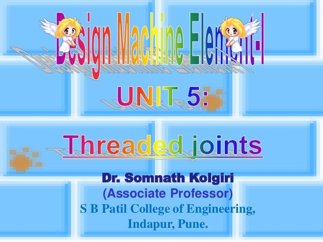 Dr. Somnath Kolgiri (Associate Professor) S B Patil College of Engineering, Indapur, Pune.
