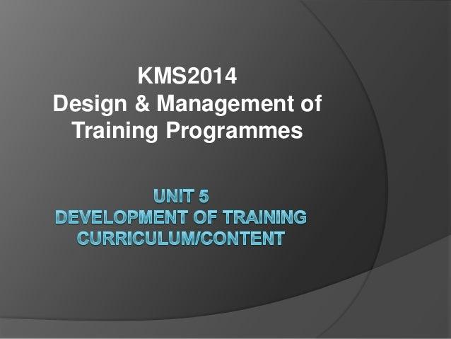 KMS2014Design & Management of Training Programmes