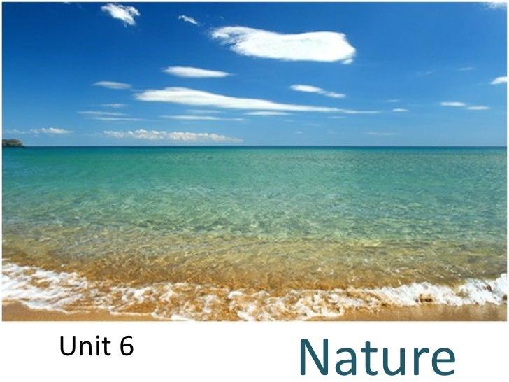 Unit 6 Nature