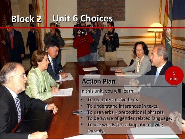 Block 2Block 2 Unit 6 ChoicesUnit 6 Choices Action PlanAction Plan In this unit, you will learn:In this unit, you will lea...