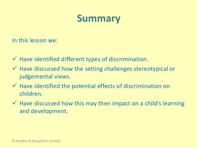 shc33 1 2 describe the potential effects of discrimination 12 describe the potential effects of discrimination effects include isolation, possible exclusion, demoralization, and marginalization, situations where self-esteem, confidence and resilience have the potential to be damaged.