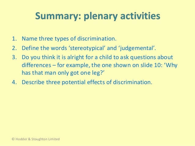 Describe the Potential Effects of Discrimination