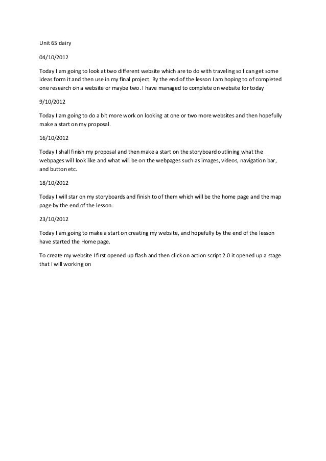 Unit 65 dairy04/10/2012Today I am going to look at two different website which are to do with traveling so I can get somei...