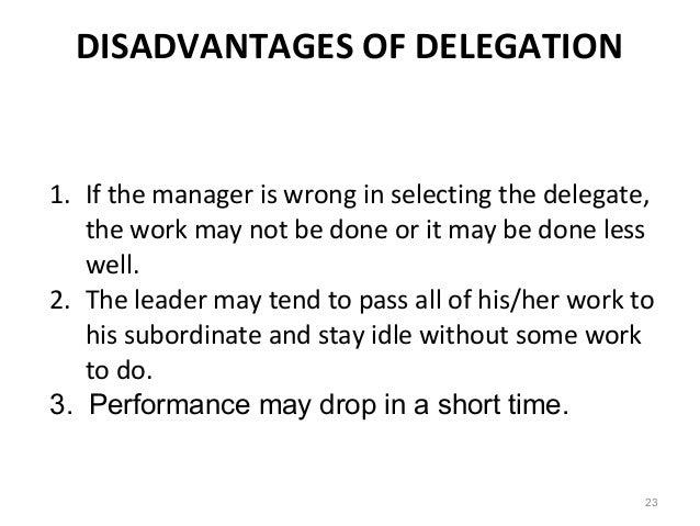 disadvantages of delegation