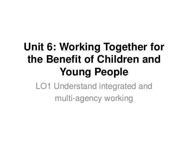 multi agency benefits for children and families The project delivers strategic and sustainable change and co-ordinated multi-agency support for young carers and their families the young carers targeted have the.