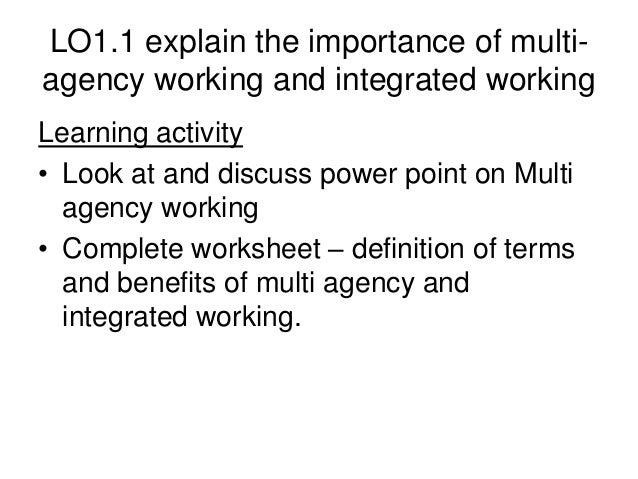 multi agency working in nursin essay Barriers and facilitators of multidisciplinary team working: a multi-faceted approach incorporating a variety of and developing communication networks may prove successful in facilitating more effective multidisciplinary working than one single strategy nursing children and young people.