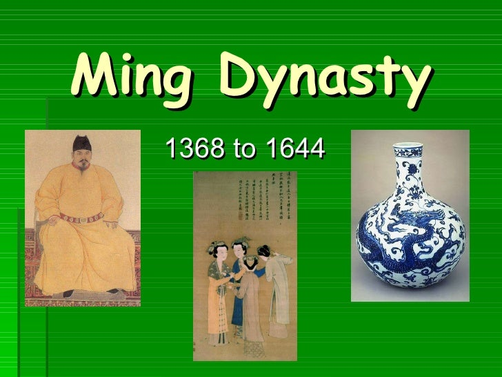 Ming Dynasty 1368 to 1644