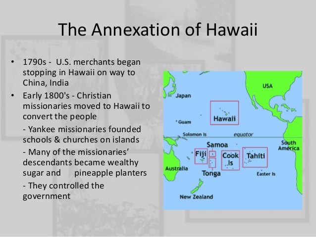 essay on annexation of hawaii Mô tả sản phẩm: if you could change one important thing about your home town, what would you change toefl essay: sw-edennet : essay on drug abuse in english 3 words that describe me.