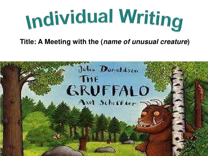 Title: A Meeting with the (name of unusual creature)
