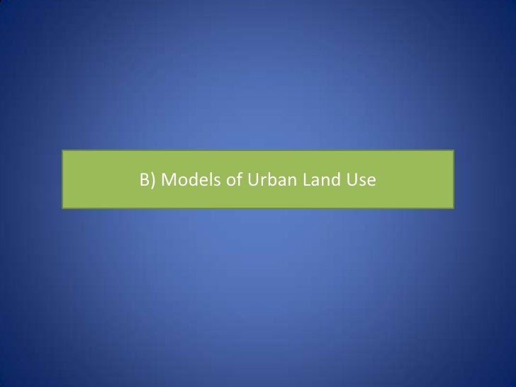 Introduction• Three models help describe city development  within the United States:• The Concentric Zone Model, Sector Mo...