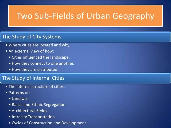 Ap human geography unit 7 urban geography and development 6 7 publicscrutiny Choice Image